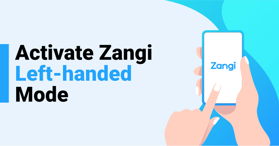 Left Handed Messenger Easily Activated for Free on Zangi