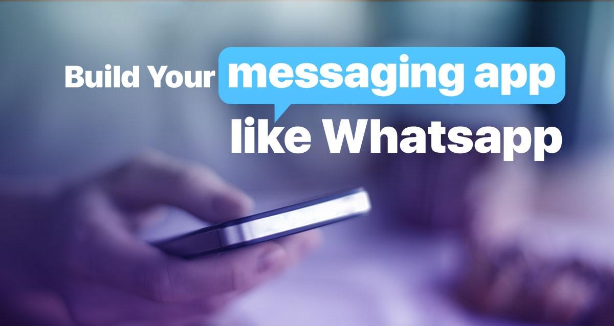 messaging app like whatsapp