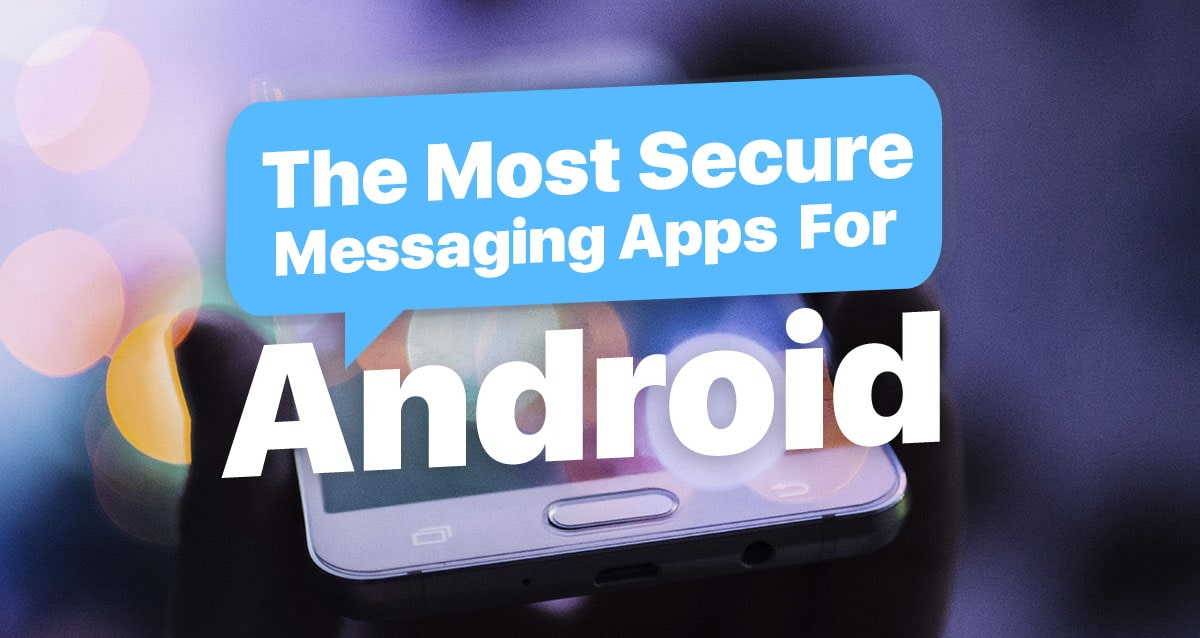 Secure Messaging App For Android