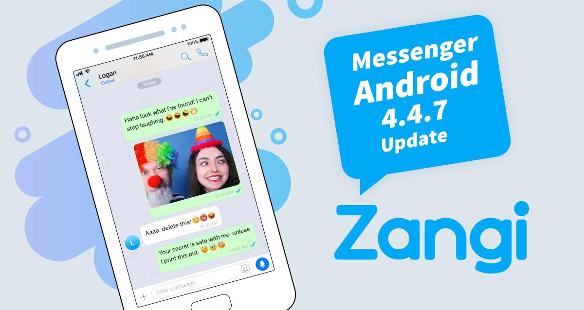 Zangi Messenger Android 4.4.7 Update