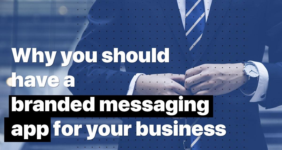 branded messaging app