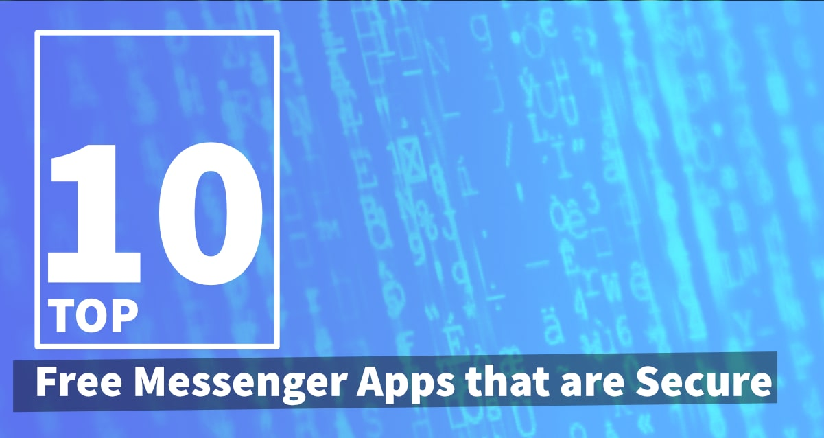 Top 10 Free Messenger Apps That Are Secure | Comparison