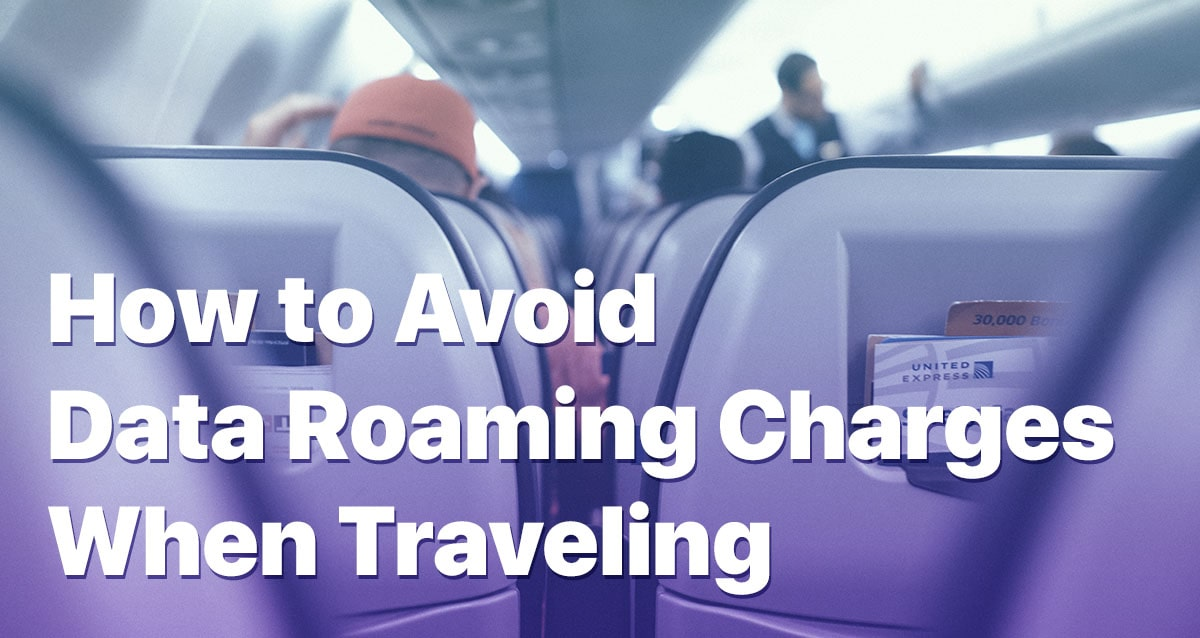How to Avoid Data Roaming Charges