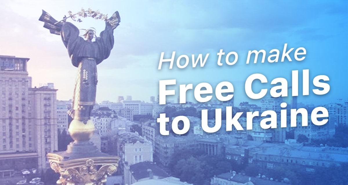 Free Calls to Ukraine