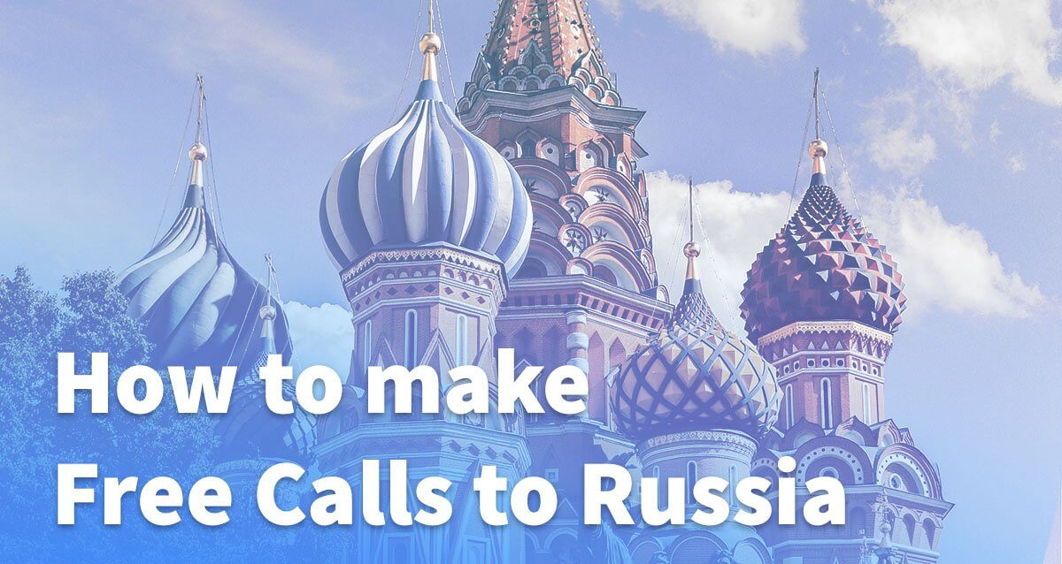 Free Calls to Russia