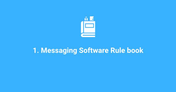 Messaging Software Rulebook