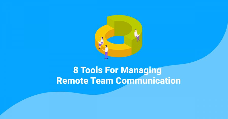 managing remote team communication