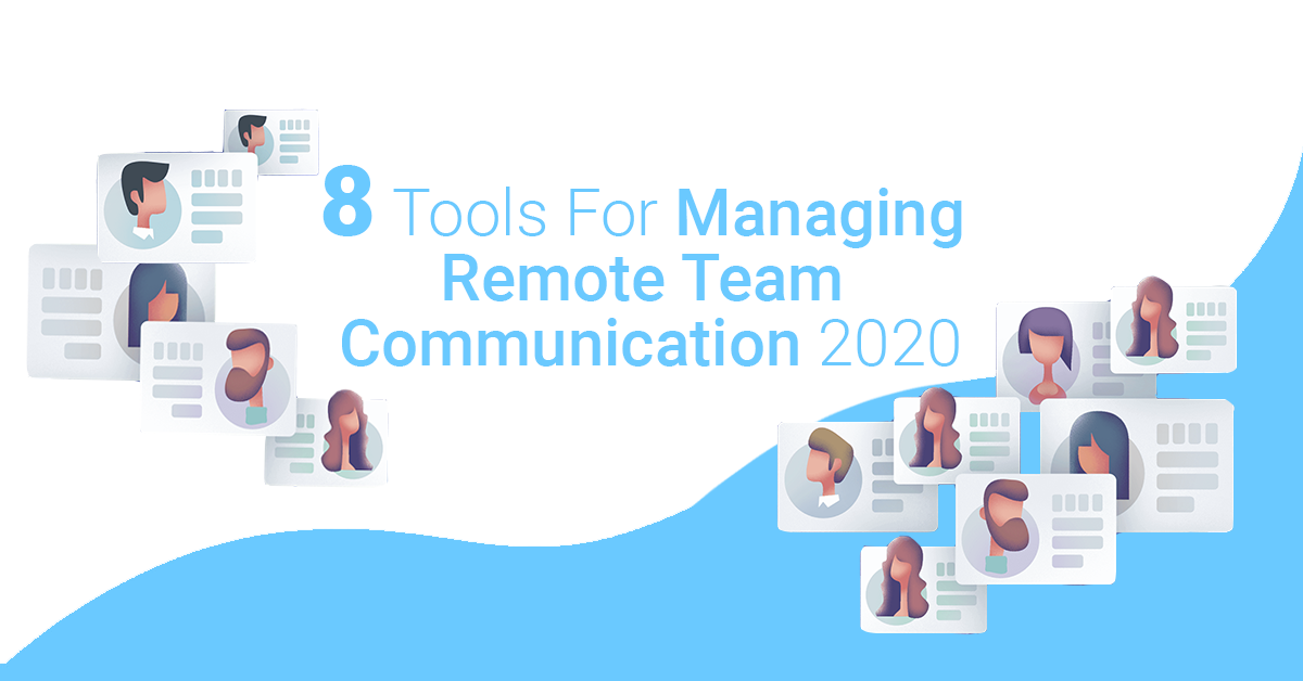 8 Tools For Managing Remote Workers Toolkit, Plus+ Infographic