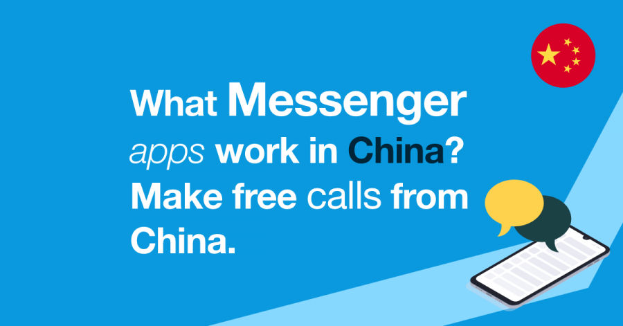 what messenger apps work in china? make free calls to china