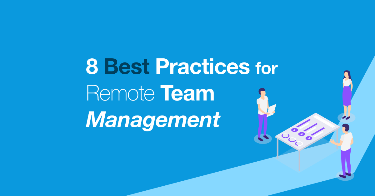 8 best practices for remote team management
