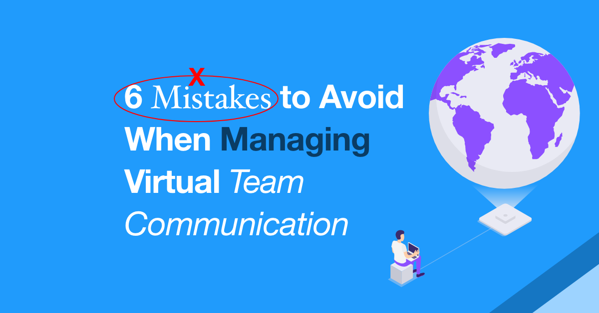 managing virtual team communication