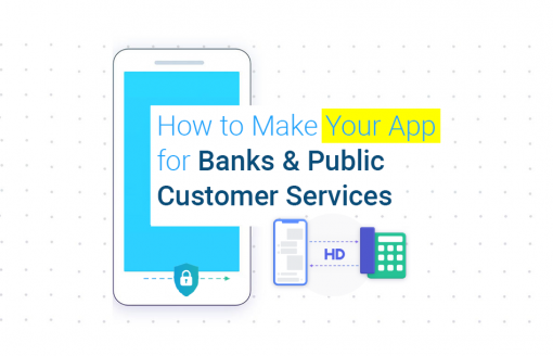 How to Make Your Communication App for Banks and Customer Service