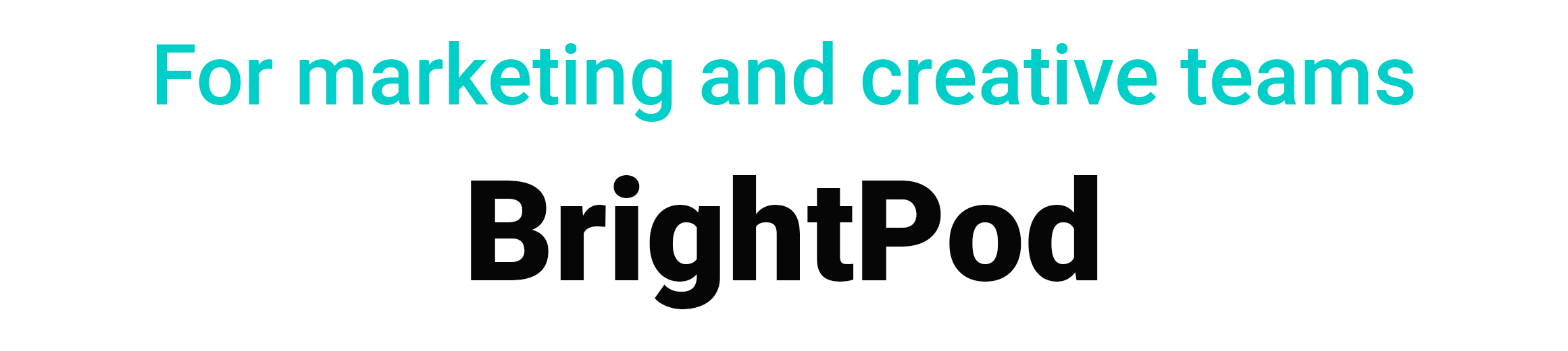 For marketing and creative teams BRIGHTPOD project management tools