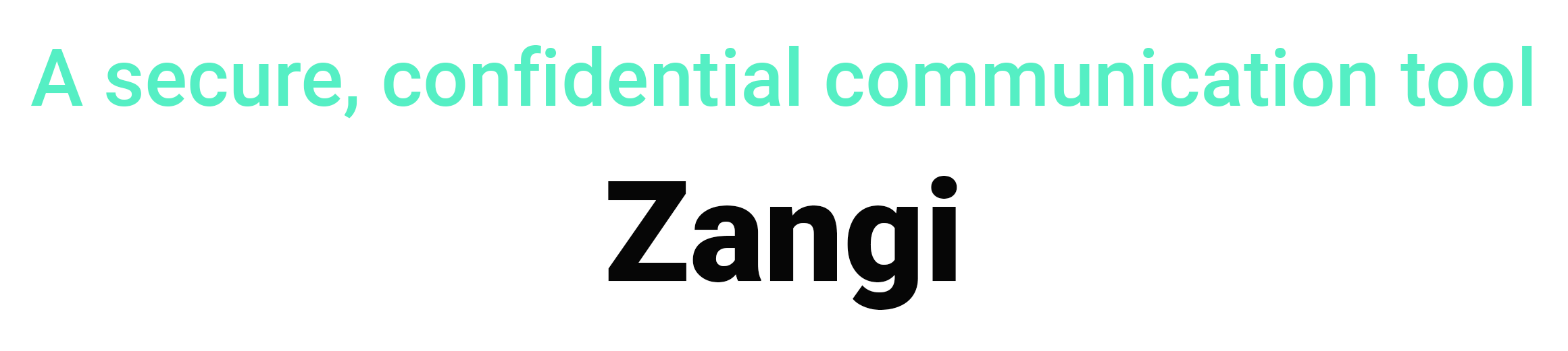 A secure, confidential communication tool zangi virtual team management