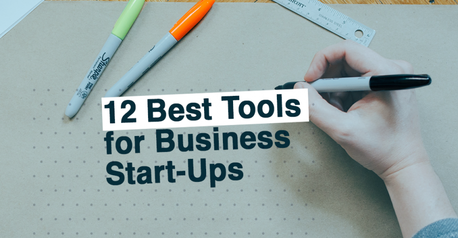 12 best tools for business start ups