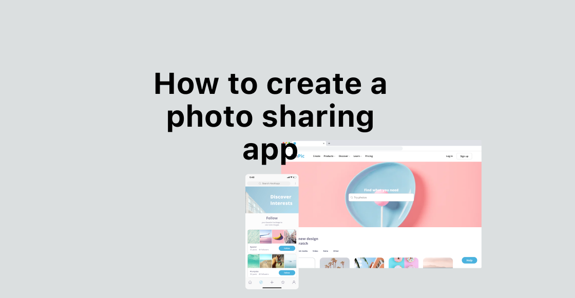 How to create a photo sharing app